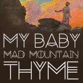 Mad Mountain Thyme (Radio Edit)