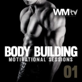 Body Building Motivational Sessions 01 (60 Minutes Non-Stop Mixed Compilation 128-140 BPM)