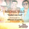 Sonhei Com Você (feat. Milionário & José Rico) - Single, Michel Teló