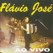 Flávio José - Ao Vivo Sempre (Live)  arte