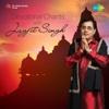 Devotional Chants with Jagjit Singh
