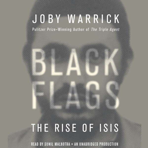 The Rise of ISIS - Joby Warrick
