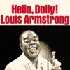 Hello, Dolly!, Louis Armstrong