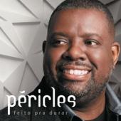 Péricles - Feito Pra Durar  arte