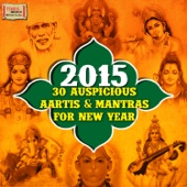 2015 – 30 Auspicious Aartis & Mantras for New Year