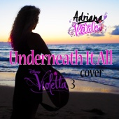 "Underneath It All (from ""Violetta"") - Adriana Vitale"