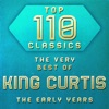 Top 110 Classics - The Very Best of King Curtis the Early Years ジャケット写真