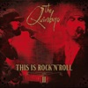 This Is Rock 'n' Roll, Vol. 2, The Quireboys