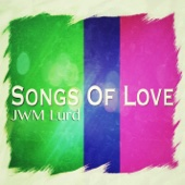 JWM Lurd - Songs of Love  artwork