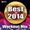 Best of 2014 Workout Mix (60 Min Non-Stop Workout Mix [130 BPM]) ジャケット写真