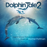 Dolphin Tale 2 - Official Soundtrack