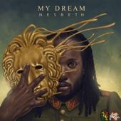 My Dream - Nesbeth