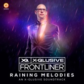 Raining Melodies (An X-Qlusive Soundtrack) - Single cover art
