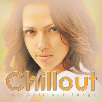 200 Chillout Songs – Chillout