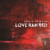At the Cross (Love Ran Red) - Chris Tomlin Cover Art