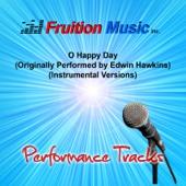 O Happy Day (Originally Performed by Edwin Hawkins) [Instrumental Version]