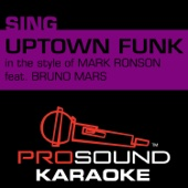 Uptown Funk (In the Style of Mark Ronson) [Karaoke Version]