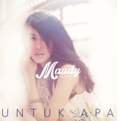 Download Lagu MP3 Maudy Ayunda - Untuk Apa