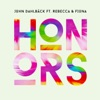 Honors (feat. Rebecca & Fiona) [Radio Mix]