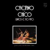 Caetano e Chico Juntos e Ao Vivo (Live 1972)