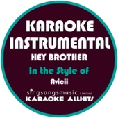 Hey Brother (In the Style of Avicii) [Karaoke Instrumental Version]