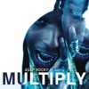 Multiply (feat. Juicy J) - Single, A$AP Rocky