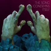 The Song Condemns Itself - Single cover art