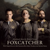 Foxcatcher - Official Soundtrack