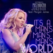 It's a Man's Man's Man's World (feat. Morgan James)
