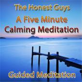 A Five Minute Calming Meditation