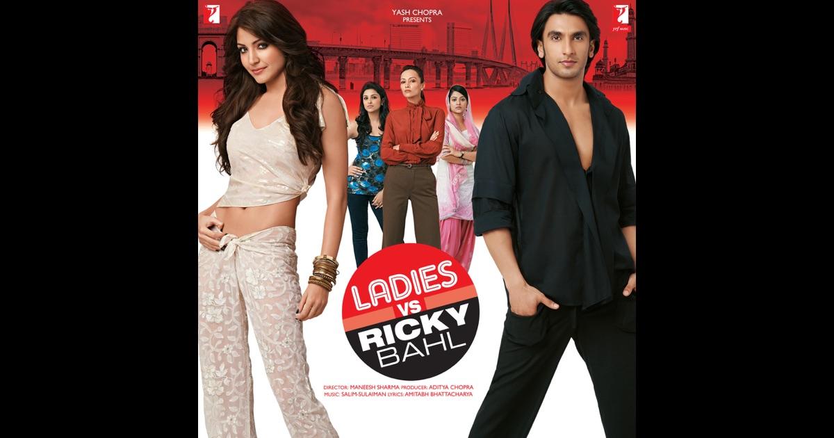 Download Ladies Vs Ricky Bahl Mp3 Songs Free Movie Songs