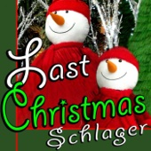 Last Christmas Schlager (30 Best Christmas Hits)