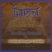 Kapha: Gaia's Womb (Healing Sounds for Invoking Strength & Stability) [feat. Jai Uttal]