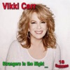 Strangers in the Night, Vikki Carr