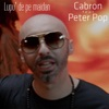 Lupu' De Pe Maidan (feat. Peter Pop) - Single, Cabron