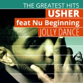 The Greatest Hits: Usher  - Jolly Dance (feat. Nu Beginning)
