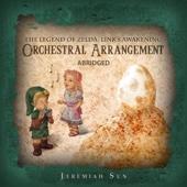 The Legend of Zelda: Link's Awakening Orchestral Arrangement - Abridged