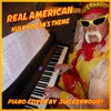 Hulk Hogan - Real American