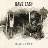 Dave East - Hate Me Now  artwork