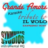 Grande Amore (Tribute to Il Volo SanRemo 2015 Karaoke) - EP