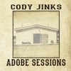 Adobe Sessions, Cody Jinks