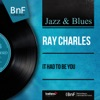 It Had to Be You (Mono Version) - EP, Ray Charles