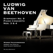 Ludwig Van Beethoven: Symphony No. 9 - Piano Concerto Nos. 3 & 4 - Vienna Philharmonic Orchestra, Hans Schmidt-Isserstedt, Herbert von Karajan & Wilhelm Backhaus