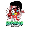 Rip n Dip (Kill the Noise Remix)