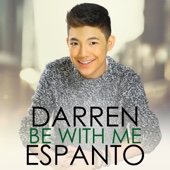 Be with Me - Darren Espanto