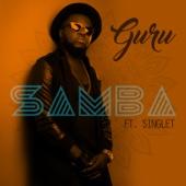 Samba (feat. Singlet) - Guru