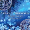 Celtic Christmas - Silent Night - Single