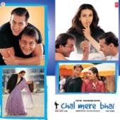 Chal Mere Bhai (Original Motion Picture Soundtrack)