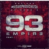 Jesuispasséchezso : Épisode 6 / 93 Empire (feat. Kalash Criminel) - Single