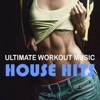 Ultimate Workout Music: House Hits
